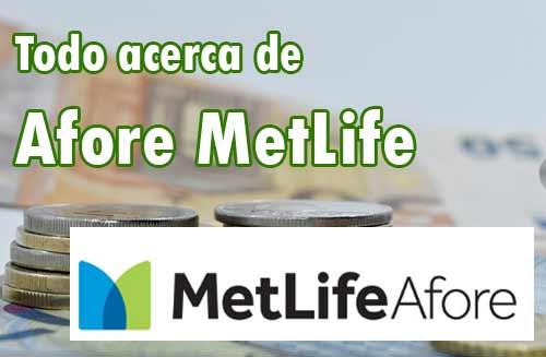 rendimiento de Afore MetLife