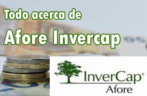 rendimiento de Afore Invercap
