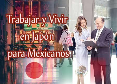 trabajar y vivir en japon para mexicanos