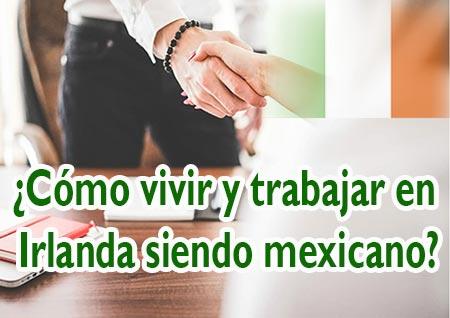 vivir en irlanda siendo mexicano
