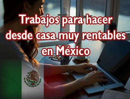 generar ingresos desde casa en mexico