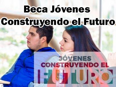 Becas jovenes construyendo el futuro requisitos
