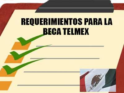 Requisitos para obtener la beca Telmex
